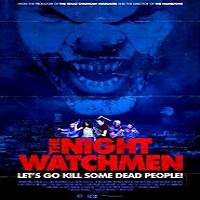 The Night Watchmen (2017) Full Movie Watch Online HD Print Free Download