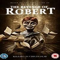 The Revenge of Robert the Doll (2018) Full Movie Watch Online HD Print Free Download