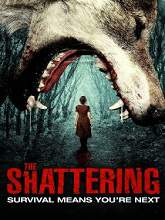 The Shattering (2015) Watch Full Movie Online DVD Free Download
