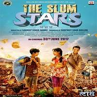 The Slum Stars (2017) Hindi Full Movie Watch Online HD Print Free Download