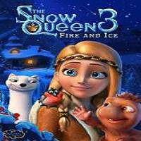 The Snow Queen 3 (2017) Full Movie Watch Online HD Print Free Download