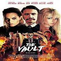The Vault (2017) Full Movie Watch Online HD Print Free Download