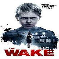 The Wake (2017) Full Movie Watch Online HD Print Free Download