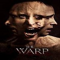 The Warp (2013) Watch Full Movie Online DVD Free Download