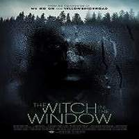 The Witch in the Window (2018) Full Movie Watch Online HD Print Free Download