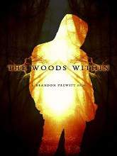 The Woods Within (2014) Watch Full Movie Online DVD Free Download
