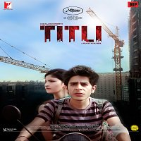 Titli (2015) Full Movie Watch Online HD Print Cloudy Free Download