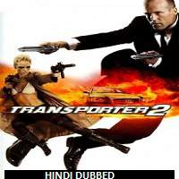 Transporter 2 (2005) Hindi Dubbed Full Movie Watch Online HD Print Free Download