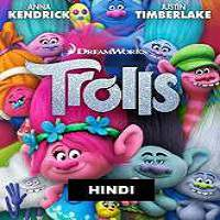 Trolls (2016) Hindi Dubbed Full Movie Watch Online HD Print Free Download
