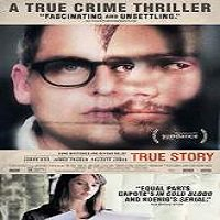 True Story (2015) Full Movie Watch Online HD Print Free Download