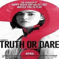 Truth or Dare (2018) Full Movie Watch Online HD Print Free Download