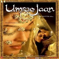 Umrao Jaan (2006) Watch Full Movie Online DVD Print Download