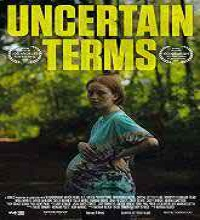 Uncertain Terms (2015) Watch Full Movie Online DVD Free Download
