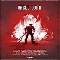 Uncle John (2015) Full Movie Watch Online HD Print Quality Free Download