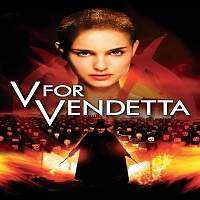 V for Vendetta (2005) Hindi Dubbed Full Movie Watch Online HD Print Free Download