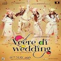 Veere Di Wedding (2018) Hindi Full Movie Watch Online HD Print Free Download