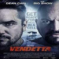 Vendetta (2015) Hindi Dubbed Full Movie Watch Online HD Print Free Download