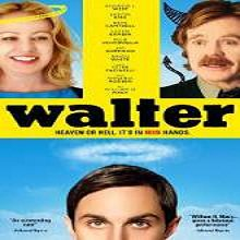Walter (2015) Watch Full Movie Online DVD Print Free Download