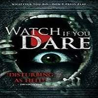 Watch If You Dare (2018) Full Movie Watch Online HD Print Free Download