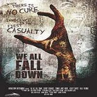 We All Fall Down (2016) Full Movie Watch Online HD Print Free Download