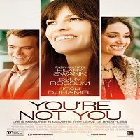 You're Not You (2014) Full Movie Watch Online HD Print Free Download