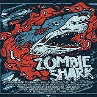 Zombie Shark (2015) Full Movie Watch Online HD Print Free Download