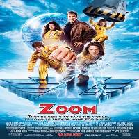 Zoom (2006) Hindi Dubbed Full Movie Watch Online HD Print Free Download