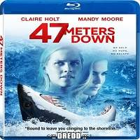 47 Metres Down (2017) Hindi Dubbed Full Movie Watch Online HD Print Free Download