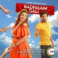 Badnaam Gali (2019) Hindi Full Movie Watch Online HD Print Free Download