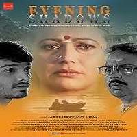 Evening Shadows (2018) Hindi Full Movie Watch Online HD Free Download
