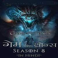 Game Of Thrones Season 8 (2019) Hindi Dubbed [Episode 1] Watch Online HD Free Download