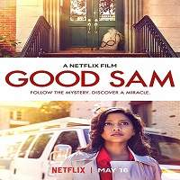 Good Sam (2019) Hindi Dubbed Full Movie Watch Online HD Free Download