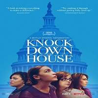 Knock Down the House (2019) Hindi Full Movie Watch Online HD Print Free Download