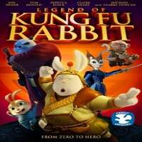 Legend of Kung Fu Rabbit (2011) Hindi Dubbed Full Movie Watch Online HD Download