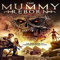 Mummy Reborn (2019) Full Movie Watch Online HD Print Free Download