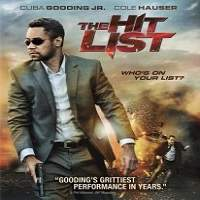 The Hit List (2011) Hindi Dubbed Full Movie Watch Online HD Print Free Download