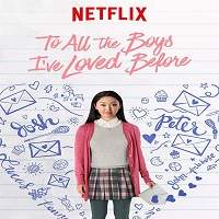 To All the Boys I've Loved Before (2018) Hindi Dubbed Full Movie Watch Free Download