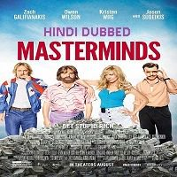 Masterminds (2016) Hindi Dubbed Full Movie Watch Online HD Print Free Download