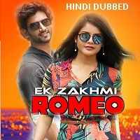 Anaganaga O Prema Katha (Ek Zakhmi Romeo 2019) Hindi Dubbed Full Movie Watch Free Download