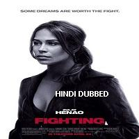 Fighting (2009) Hindi Dubbed Full Movie Watch Online HD Print Free Download