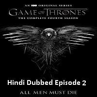 Game Of Thrones Season 4 (2014) Hindi Dubbed [Episode 2] Watch Online HD Free Download