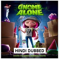 Gnome Alone (2017) Hindi Dubbed Full Movie Watch Online HD Free Download