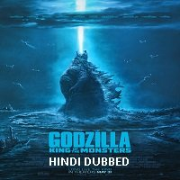 Godzilla: King of the Monsters (2019) Hindi Dubbed Full Movie Watch Online HD Free Download
