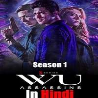 Wu Assassins (2019) Hindi Dubbed Season 1 Complete Full Movie Watch Online HD Print Free Download