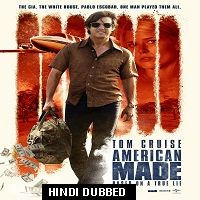 American Made (2017) Hindi Dubbed Full Movie Watch Online HD Print Free Download