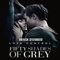Fifty Shades of Grey (2015) Hindi Dubbed UNOFFICIAL Full Movie Watch Online HD Download