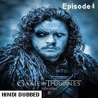 Game Of Thrones Season 6 (2016) Hindi Dubbed [Episode 4] Watch Online HD Free Download