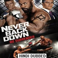 Never Back Down: No Surrender (2016) Hindi Dubbed Full Movie Watch Free Download
