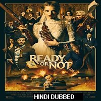 Ready or Not (2019) Hindi Dubbed [UNOFFICIAL] Full Movie Watch Online HD Free Download