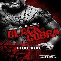 Black Cobra (2012) Hindi Dubbed Full Movie Watch Online HD Print Free Download